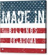 Made In Billings, Oklahoma Acrylic Print