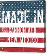 Made In Cannon Afb, New Mexico Acrylic Print