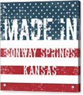 Made In Conway Springs, Kansas Acrylic Print