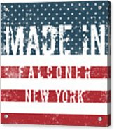 Made In Falconer, New York Acrylic Print