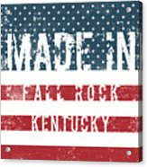 Made In Fall Rock, Kentucky Acrylic Print