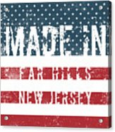 Made In Far Hills, New Jersey Acrylic Print