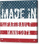 Made In Faribault, Minnesota Acrylic Print