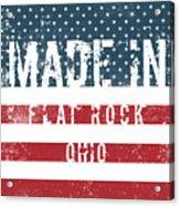 Made In Flat Rock, Ohio Acrylic Print