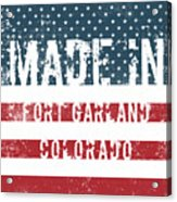 Made In Fort Garland, Colorado Acrylic Print
