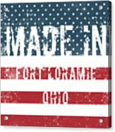 Made In Fort Loramie, Ohio Acrylic Print