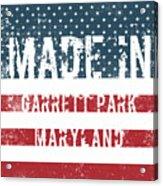 Made In Garrett Park, Maryland Acrylic Print