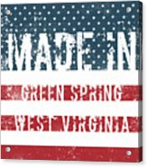 Made In Green Spring, West Virginia Acrylic Print