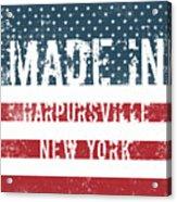 Made In Harpursville, New York Acrylic Print