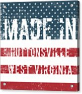Made In Huttonsville, West Virginia Acrylic Print