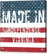 Made In Independence, Virginia Acrylic Print