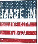 Made In Lake City, Florida Acrylic Print