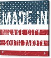 Made In Lake City, South Dakota Acrylic Print