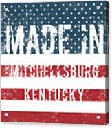 Made In Mitchellsburg, Kentucky Acrylic Print