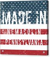 Made In Nemacolin, Pennsylvania Acrylic Print
