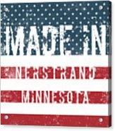 Made In Nerstrand, Minnesota Acrylic Print