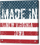 Made In New Virginia, Iowa Acrylic Print