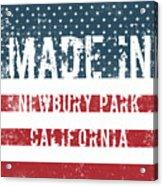 Made In Newbury Park, California Acrylic Print