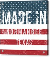 Made In Normangee, Texas Acrylic Print