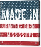 Made In Panther Burn, Mississippi Acrylic Print