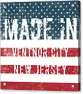 Made In Ventnor City, New Jersey Acrylic Print