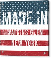 Made In Watkins Glen, New York Acrylic Print