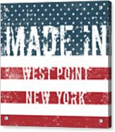 Made In West Point, New York Acrylic Print
