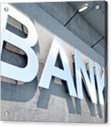 Modern Bank Building Signage Acrylic Print