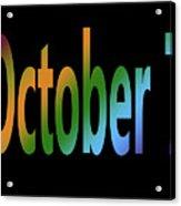 October 7 Acrylic Print