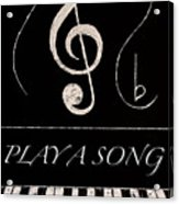 Play A Song Acrylic Print