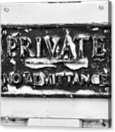 Private Sign Acrylic Print