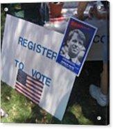 Register To Vote Bobby Kennedy Poster Sylver Short Hand Peart Park Casa Grande Arizona 2004 Acrylic Print