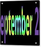 September 27 Acrylic Print