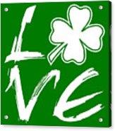 St. Patrick's Day - Love Acrylic Print