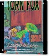 Torn Fox Acrylic Print