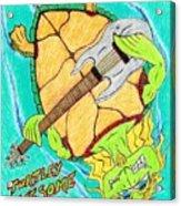 Turtley Awesome Acrylic Print