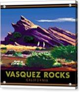 Vasquez Rocks Acrylic Print