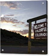 Welcome To Colorful Colorado Acrylic Print