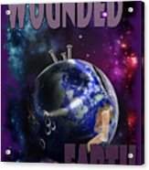 Wounded Earth Acrylic Print