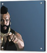 107. Pity The Fool Acrylic Print