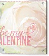 10758 To My Valentine Acrylic Print