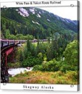 White Pass And Yukon Route Railroad Acrylic Print