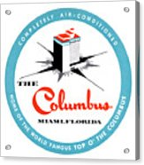 1955 Columbus Hotel Of Miami Florida  Acrylic Print