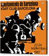 1967 Barcelona Kart Racing Poster Acrylic Print