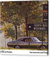 1968 Pontiac Gto - Woodward - The Great One By Pontiac Acrylic Print