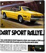 1974 Dodge Dart Sport Rallye Acrylic Print
