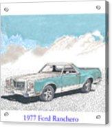 1977 Ford Ranchero Acrylic Print