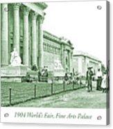 1904 World's Fair, Fine Arts Palace Acrylic Print