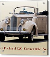 1940 Packard 120 Convertible Sedan Acrylic Print