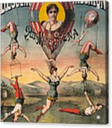 Circus Poster, C1890 Acrylic Print